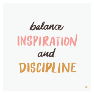 Balance inspiration and discipline hand lettering