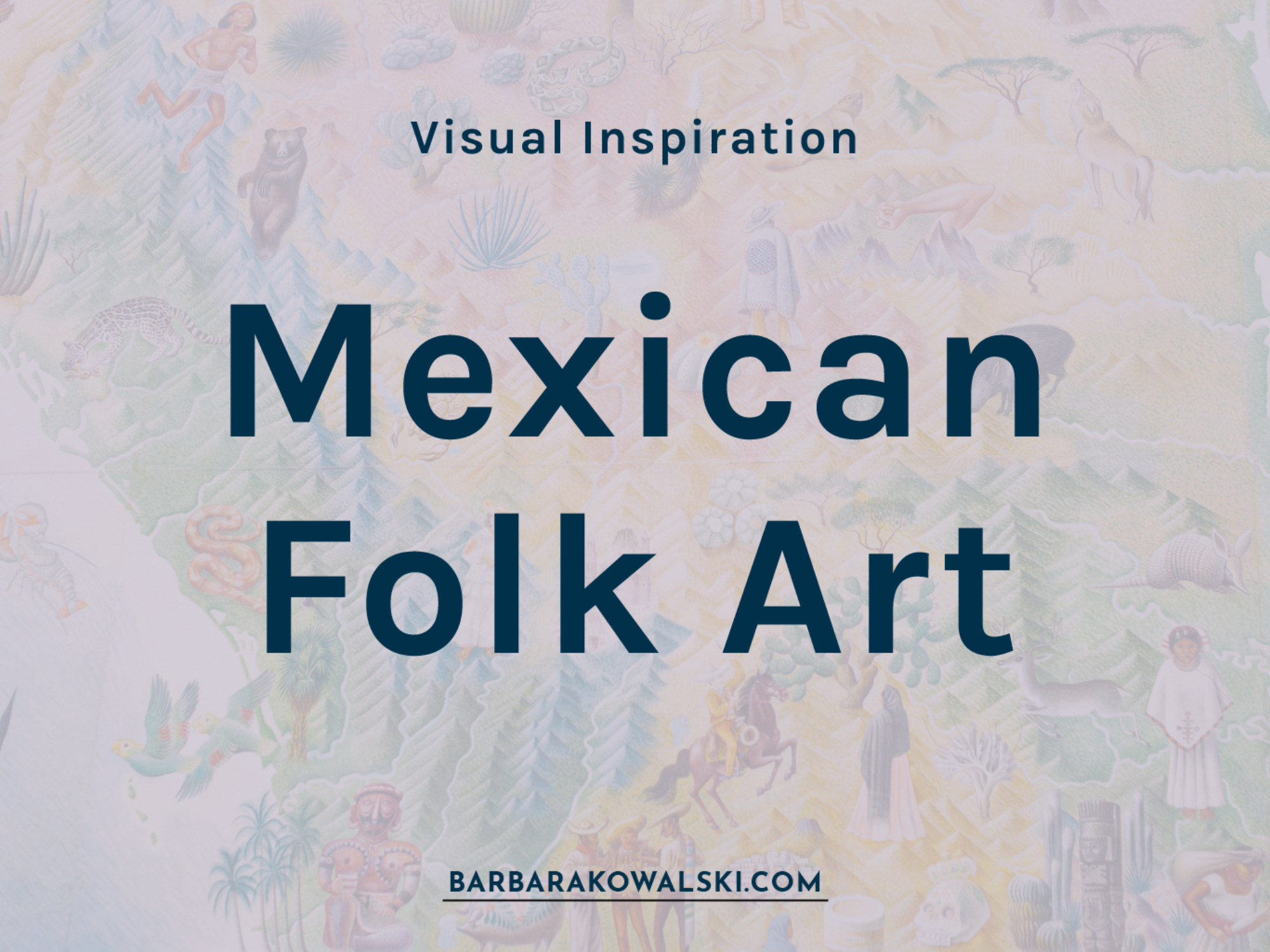 Behind the scenes: Visual inspiration in colourful Mexican folk art
